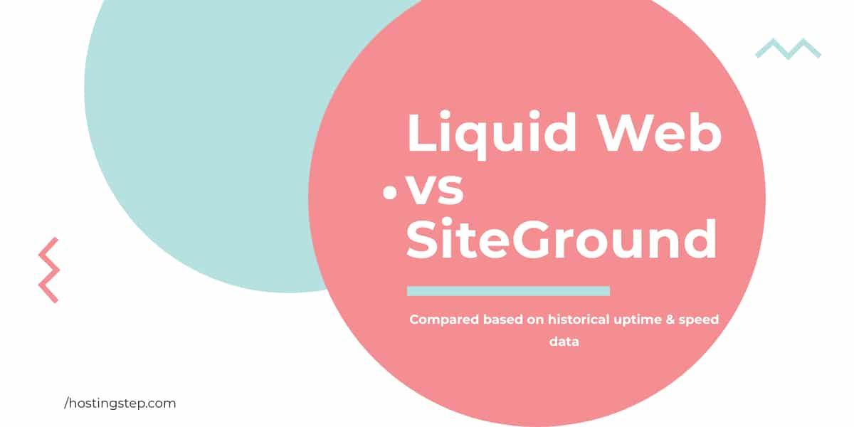 Liquid Web Vs SiteGround