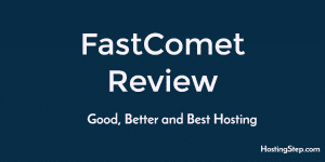 FastComet Reviews 2019 5