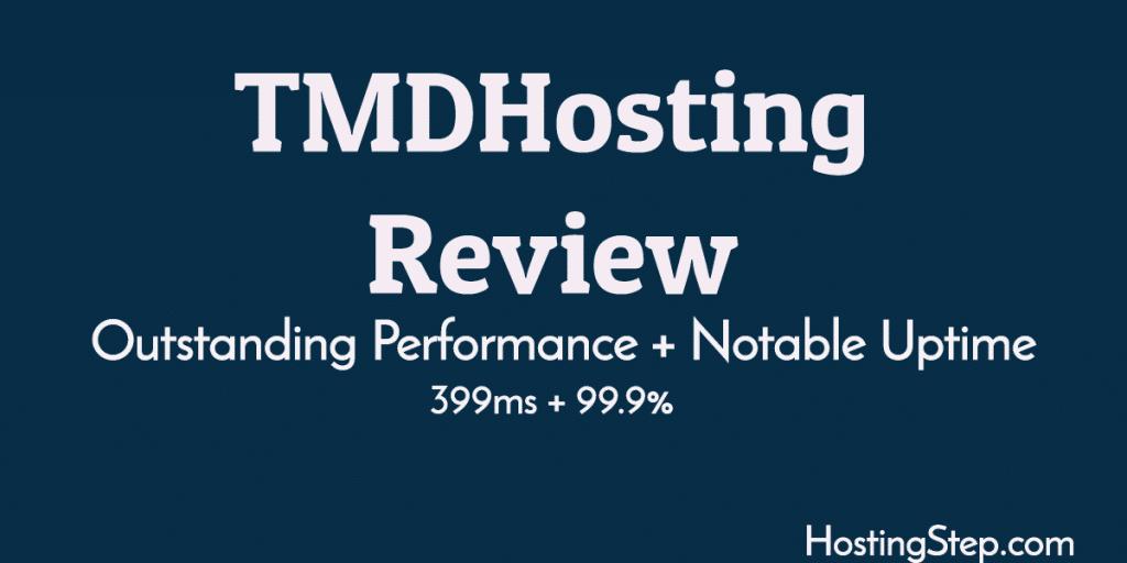 TMDHosting Review | User Reviews | Hostingstep 2