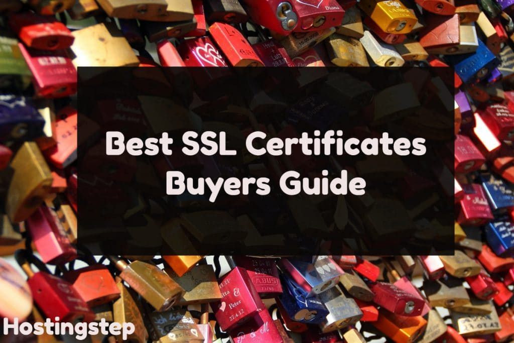 Best SSL Certificates 2018- Buyers Guide & Reviews 2