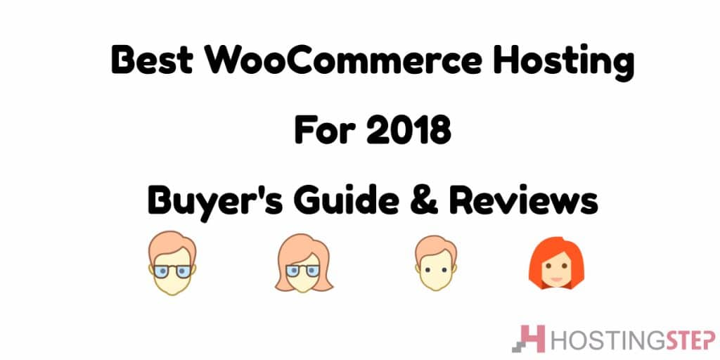 Best WooCommerce Hosting for 2018