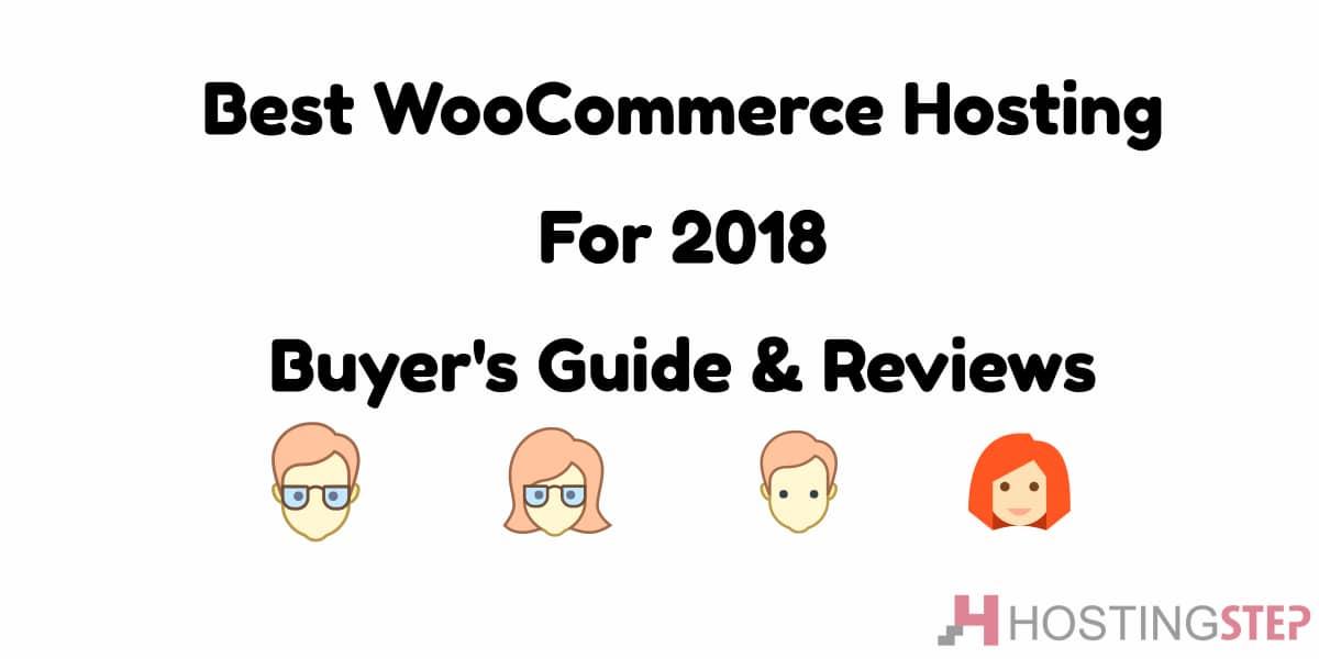 Best WooCommerce Hosting for 2018
