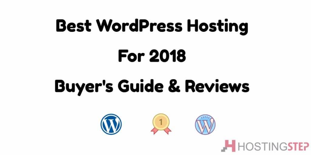 Best WordPress Hosting for 2018