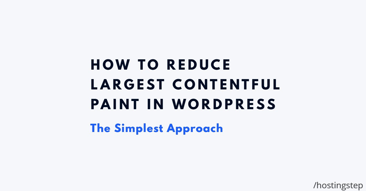 Largest Contentful Paint WordPress