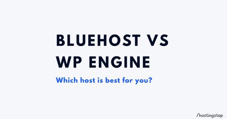 Bluehost Vs WP Engine