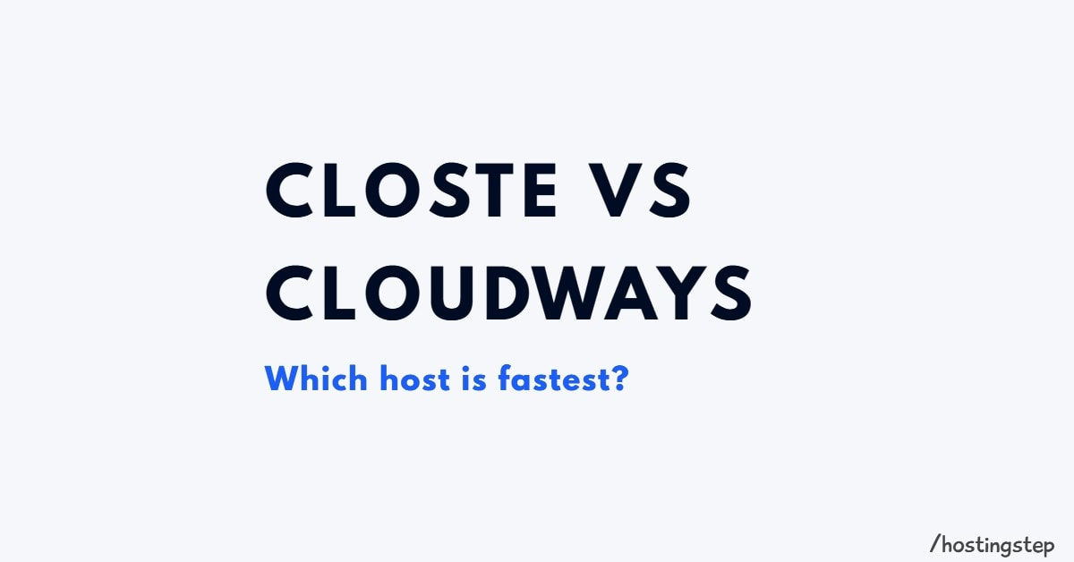 Closte Vs Cloudways