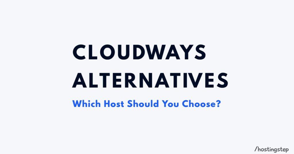 Cloudways Alternative