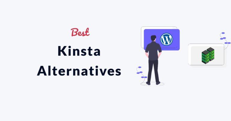 Kinsta Alternatives