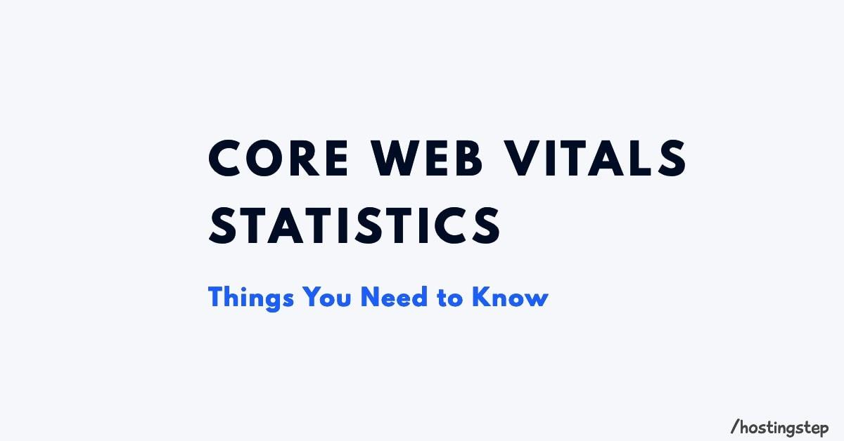 Core Web Vitals Stats
