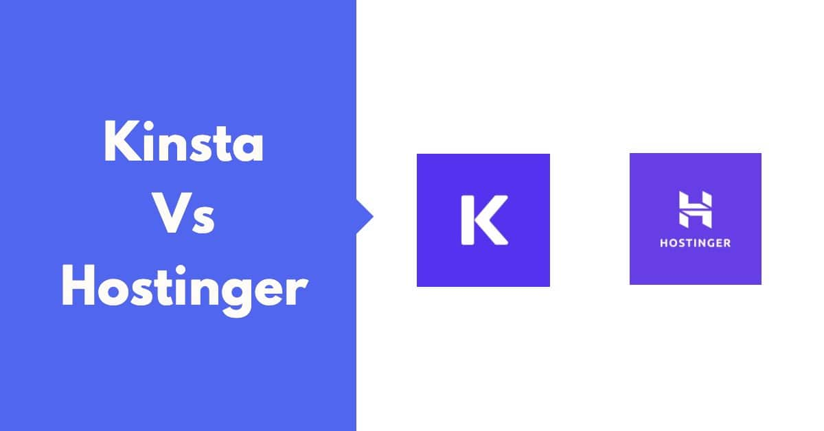 Kinsta-Vs-Hostinger