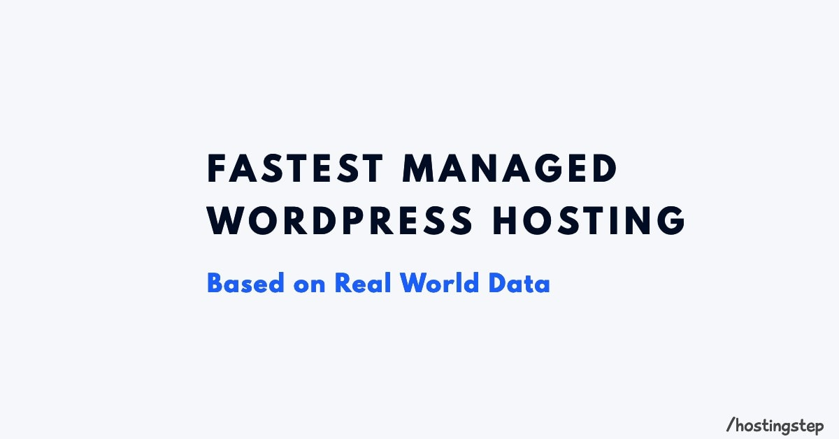 Fastest Managed WordPress Hosting