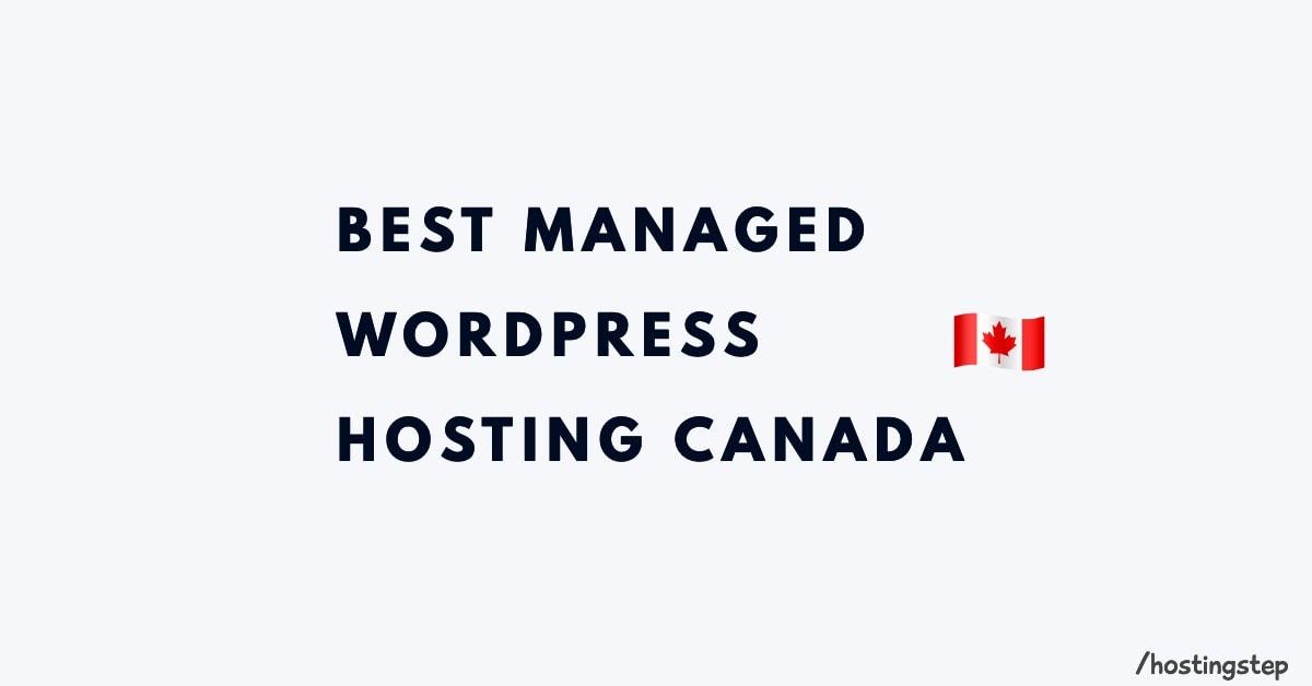 Best Managed WordPress Hosting Canada