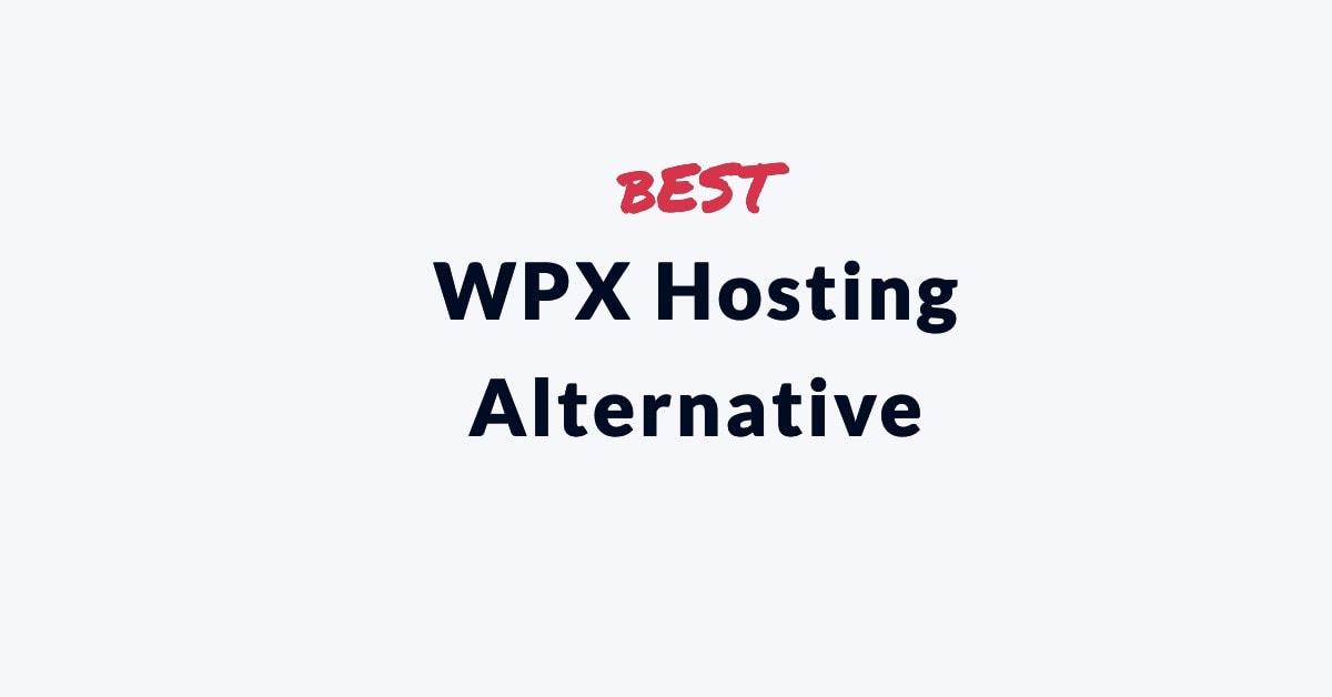 WPX Hosting Alternative